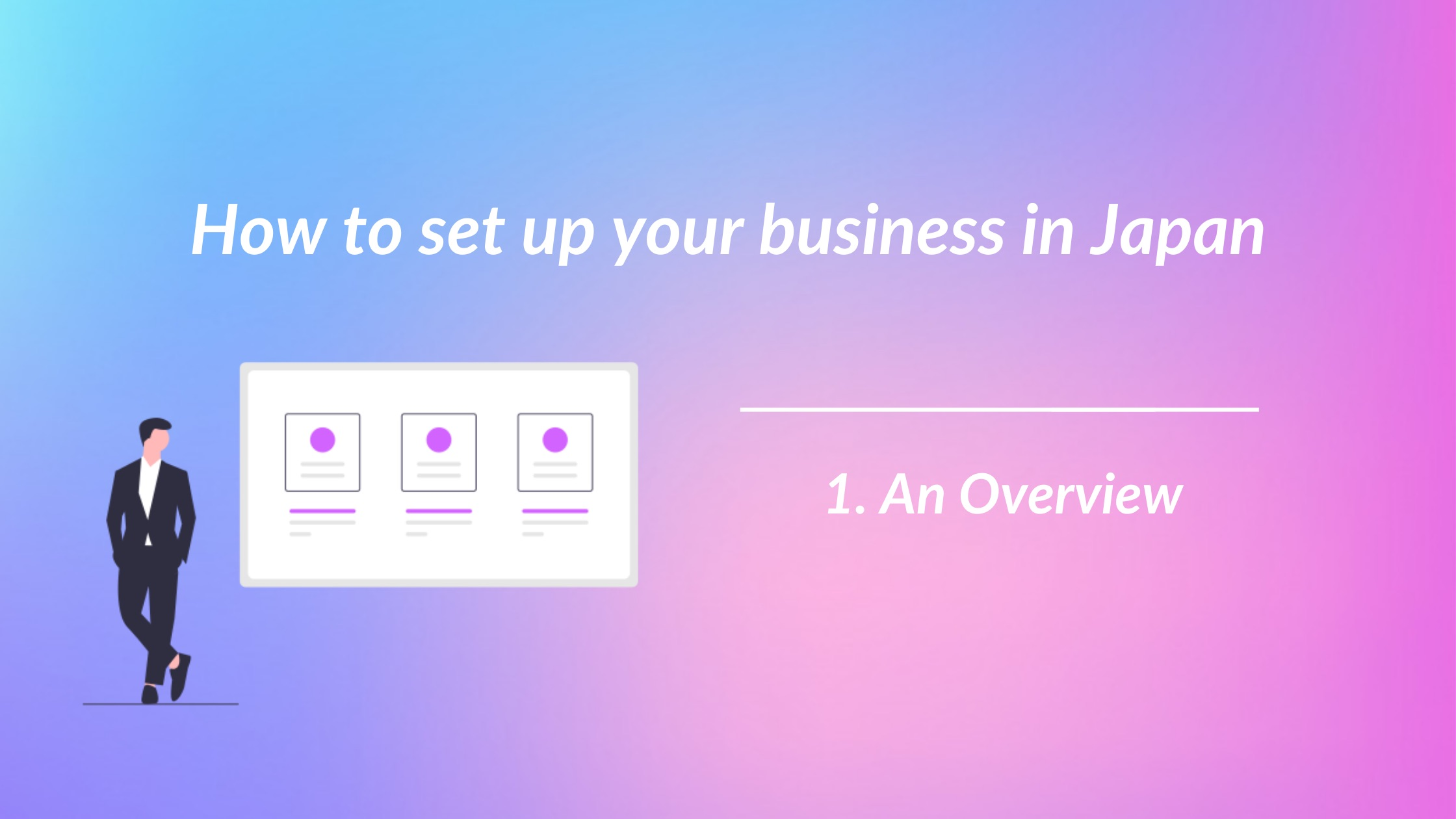 1. Business Startup Overview